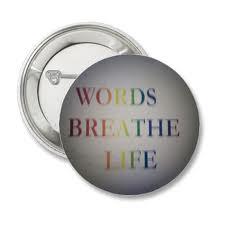 Words Breathe Life